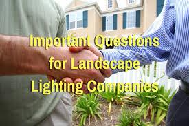 Landscape Lighting Companies Important Questions For Landscape Lighting Companies