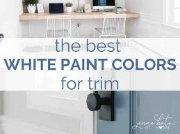 best white paint colors for walls the best white paint colors for trim kate at home