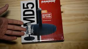 samson md5 desktop mic stand unboxing and overview youtube