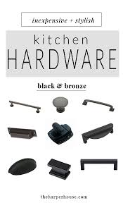 kitchen hardware 27 budget friendly options the harper house
