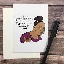 Bday Meme - funny meme card meme birthday card rude card fuck else