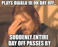Diablo Meme - frustrated boromir meme imgflip