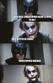 Christopher Walken Memes - who does christopher reeve strive to be this better be good
