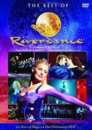 the best dvd riverdance the best of riverdance dvd co uk michael