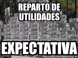 imagenes de utilidades memes meme personalizado reparto de utilidades expectativa 3679727