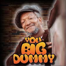 Sanford And Son Meme - you big dummy 10 000 like meme video youtube
