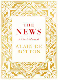 the news a user u0027s manual amazon co uk alain de botton