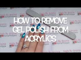 how to remove gel polish from acrylic nails youtube