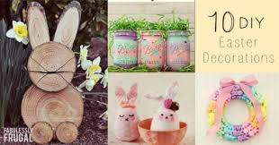 easter decoration ideas 10 diy easter decoration ideas fabulessly frugal