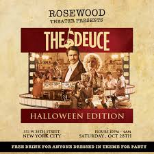 rosewood theatre presents the deuce halloween edition tickets