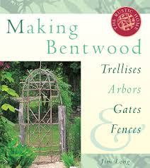 making bentwood trellises arbors gates u0026 fences rustic home