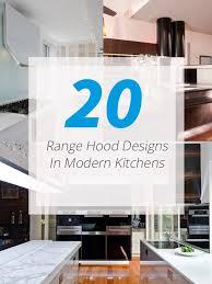 20 range hood design ideas for your modern kitchen home design lover