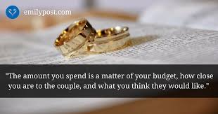 wedding gift on a budget choosing a wedding gift the emily post institute inc