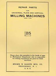 brown u0026 sharpe 1920 u0027s 1930 u0027s milling machines parts manual