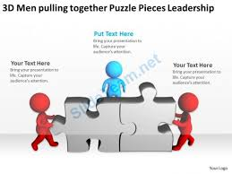 3d men pulling together puzzle pieces leadership ppt graphics