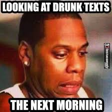 Drunk Text Meme - jamie on twitter insta comedy looking at drunk texts the next