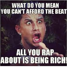 Rich Memes - 25 best memes about being rich being rich memes