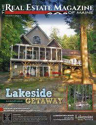 the real estate magazine of maine july 2017 issue by the real
