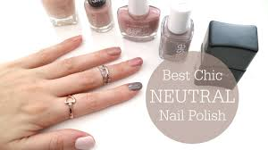 best chic neutral nail polishes top 5 rachael jade youtube