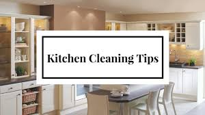 cleaning tips for kitchen 19 pro tips on how to clean a kitchen