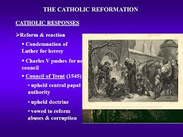 Council Of Trent Reforms The Catholic Reformation Precedence For Change Longstanding
