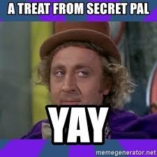 Meme Generator Wonka - a treat from secret pal yay sarcastic wonka meme generator