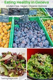 eating healthy in geneva gluten free vegan options u2014 tasting page