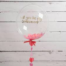 personalised birthday balloons personalised will you be my bridesmaid balloon by bubblegum