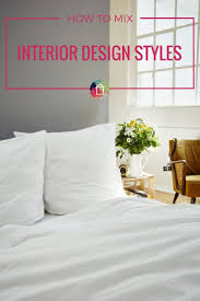 how to mix interior design styles in your home designer trapped