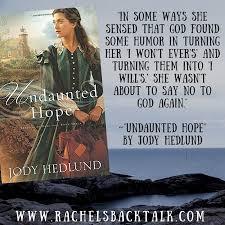 Hope Meme - jody hedlund author interview rachel s back talk