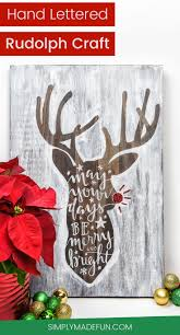 make your own hand lettered rudolph wooden sign craft cricut