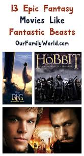 film of fantasy 13 more movies like fantastic beasts and where to find them our