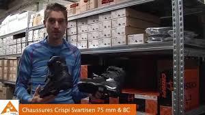 chaussures crispi svartisen 75 mm et nnn bc youtube