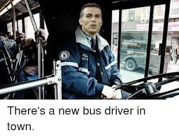 New Driver Meme - タ v there s a new bus driver in town soccer meme on sizzle