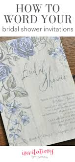 words for bridal shower invitation how to word a bridal shower invitation invitations by