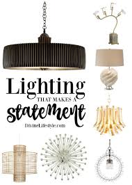 lighting that makes a statement decor home divine lifestyle