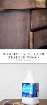 how to paint kitchen cabinets using liquid sandpaper painting tip paint stained wood with liquid