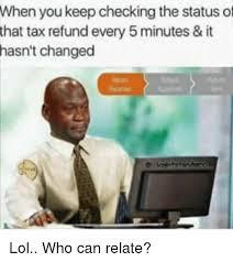 Tax Refund Meme - 25 best memes about tax refund tax refund memes