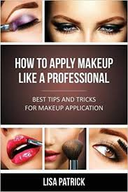 professional makeup books how to apply makeup like a professional