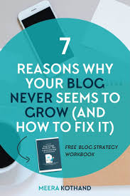 7 ridiculously simple reasons why your blog u0027s not growing and how