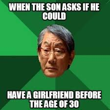 Memes Creator Online - meme faces when the son asks if he could have a girlfriend before