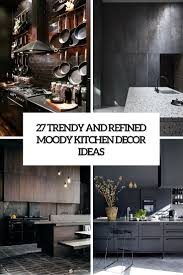kitchen interior ideas 27 moody dark kitchen décor ideas digsdigs