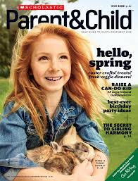 parent and child magazine parenting tips scholastic com