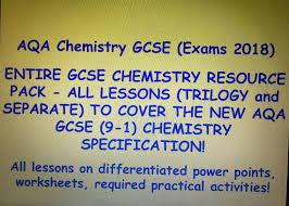 aqa new gcse chemistry 9 1 exams 2018 entire resource pack