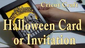 Halloween Card Invitation Cricut Explore Air Craft Halloween Card Or Invitation Cup N