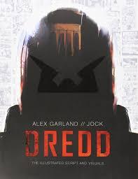 dredd the illustrated movie script and visuals amazon co uk