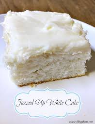 jazzed up white cake recipe white cakes cake mixes and jazz