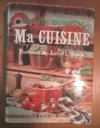 ma cuisine escoffier ma cuisine by a escoffier edition abebooks
