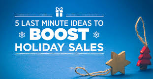 5 last minute marketing ideas to boost sales