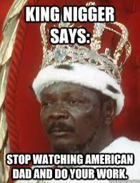 Nigger Memes - le new meme king kommen sense nigger imgur